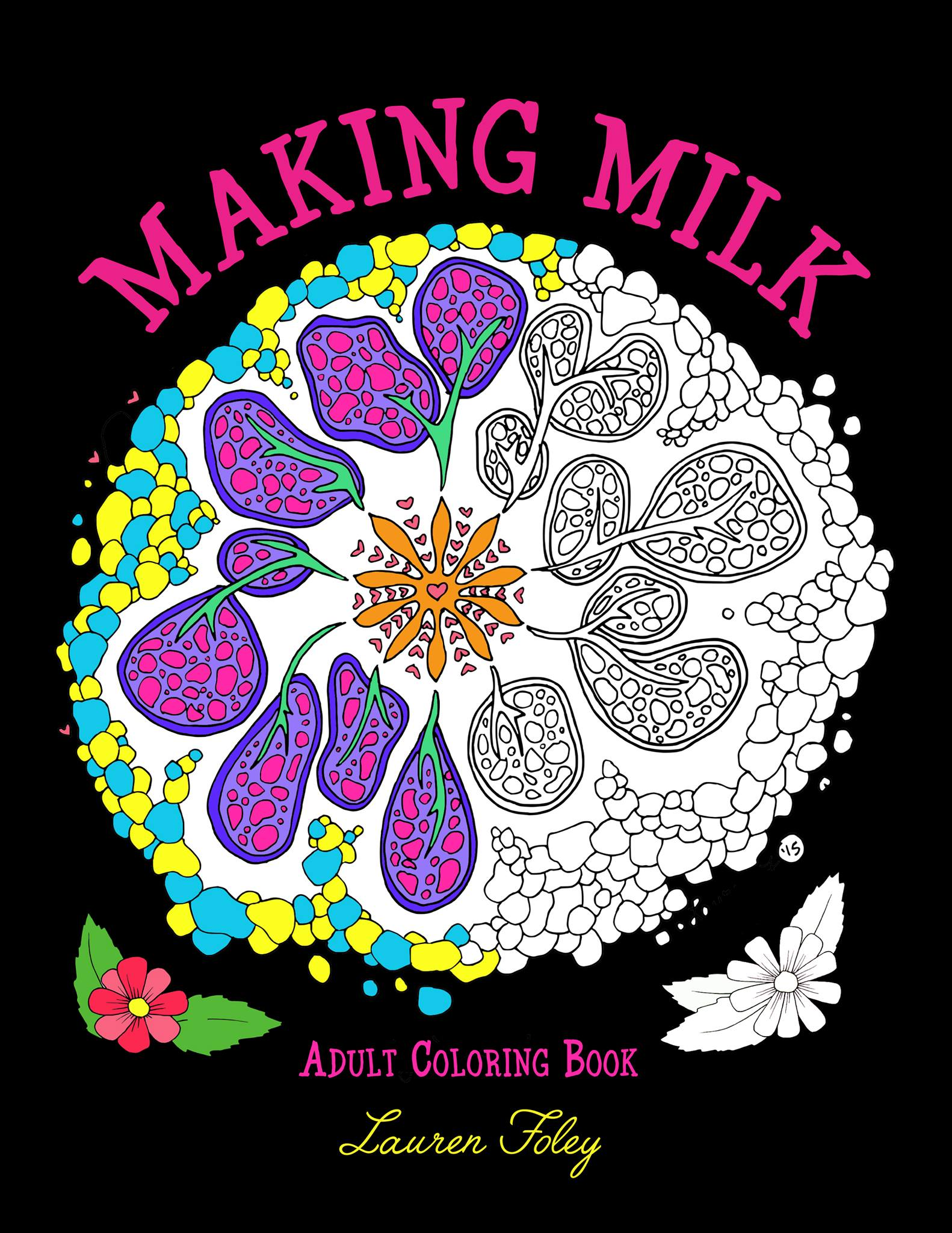 Making Milk, a Breastfeeding Coloring Book